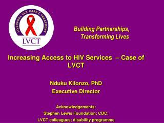 Building Partnerships, Transforming Lives