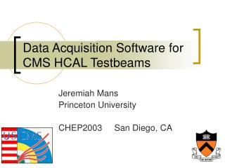 Data Acquisition Software for CMS HCAL Testbeams