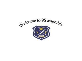 Welcome to 9S assembly