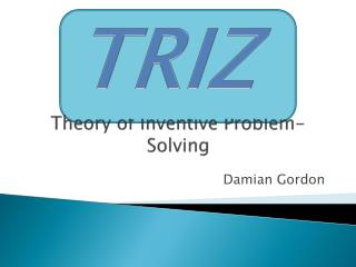 Theory of Inventive Problem-Solving