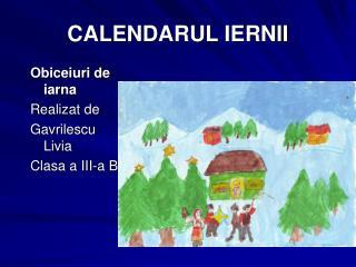 CALENDARUL IERNII