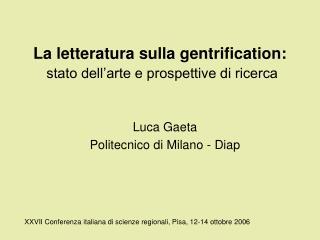 Luca GaetaPolitecnico di Milano - Diap