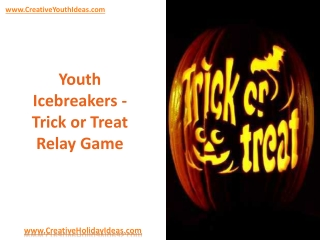 Youth Icebreakers -Trick or Treat Relay Game