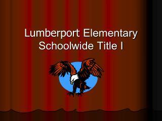Lumberport Elementary Schoolwide Title I