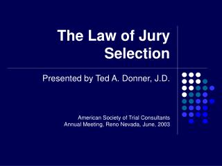 The Law of Jury Selection