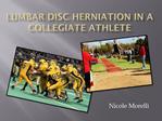 Lumbar Disc herniation in a collegiate Athlete