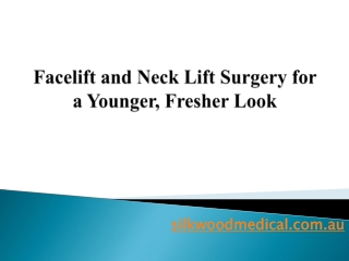 Facelift and Neck Lift Surgery for a Younger, Fresher Look