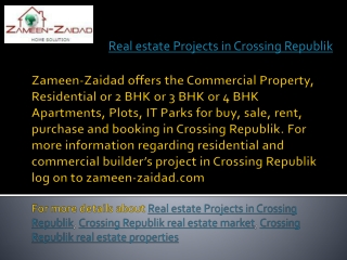 Real estate Projects in Crossing Republik