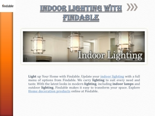 Decorate your home with Indoor Lighting with Findable