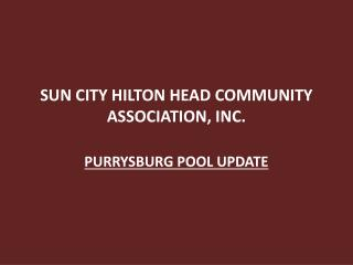 SUN CITY HILTON HEAD COMMUNITY ASSOCIATION, INC.