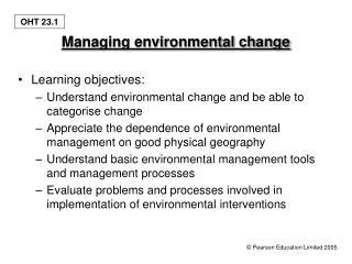 Managing environmental change