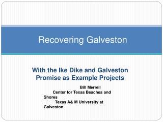 Recovering Galveston