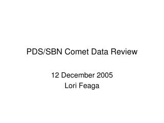 PDS/SBN Comet Data Review