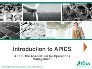 Introduction to APICS