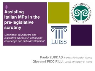 Assisting Italian MPs in the pre-legislative scrutiny  Chambers  counsellors and legislative advisors in enhancing knowl