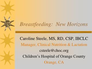 Breastfeeding:  New Horizons