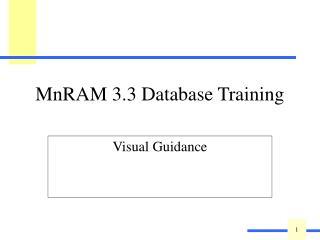 MnRAM 3.3 Database Training