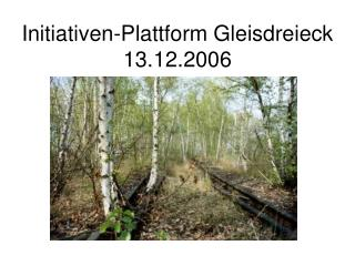 Initiativen-Plattform Gleisdreieck 