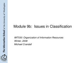 Module 9b:  Issues in Classification