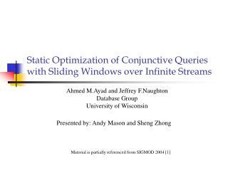 Presented by: Andy Mason and Sheng Zhong
