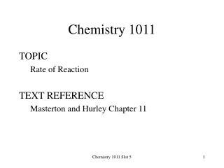Chemistry 1011 Slot 5
