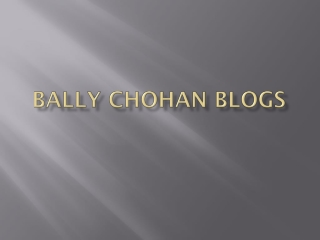 Bally Chohan Blog