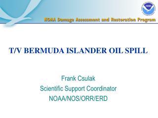 T/V BERMUDA ISLANDER OIL SPILL