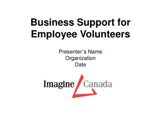 Business Support for Employee Volunteers