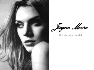 Jayne Moore - British Supermodel