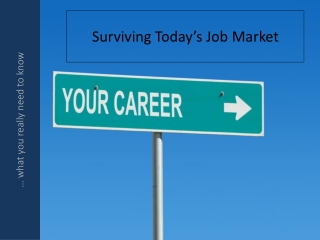 Surviving Today's Job Market