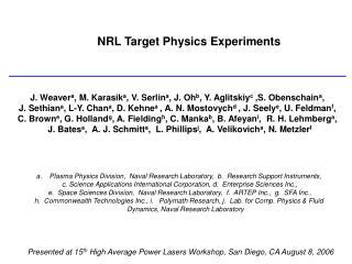 NRL Target Physics Experiments