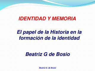 IDENTIDAD Y MEMORIA
