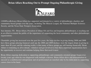brian alfaro reaching out to prompt ongoing philanthropic gi