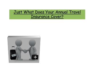 Just What Does Your Annual Travel Insurance Cover
