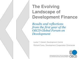 The Evolving Landscape of Development Finance