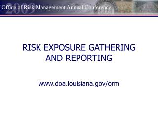 RISK EXPOSURE GATHERING