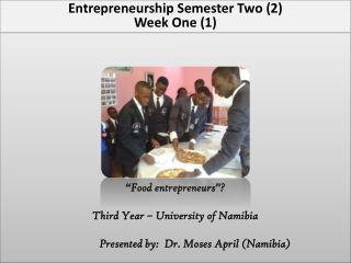 Entrepreneurship Semester Two (2)Week One (1)