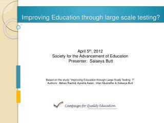 Improving Education through large scale testing?