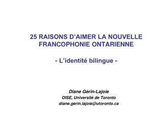 3e POINT :  L'IDENTITÉ BILINGUE