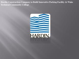 Hardin Construction Company to Build Innovative Parking Faci