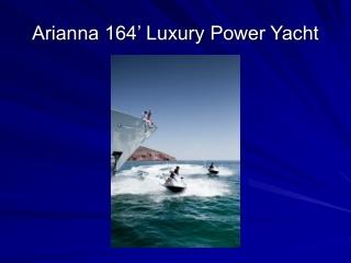 Arianna Motor Yacht Charters