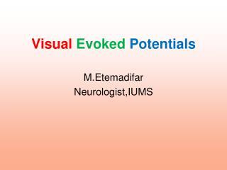Visual Evoked Potentials