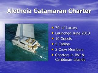 Aletheia Caribbean Catamaran Charter