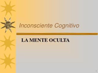 Inconsciente Cognitivo