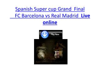barcelona vs real madrid live soccer of super cup final 2011