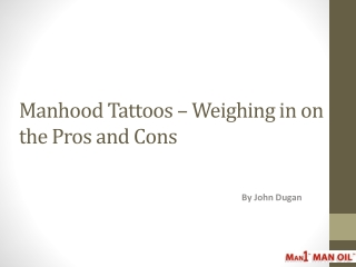 Manhood Tattoos - Weighing in on the Pros and Cons