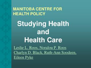 Studying Health  and  Health Care
