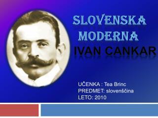 slovenska        moderna     ivan cankar