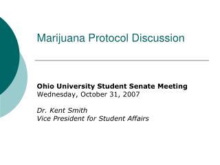 Marijuana Protocol Discussion
