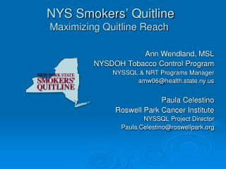 NYS Smokers' Quitline  Maximizing Quitline Reach